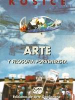 ARTE Y FILOSOFÍA PORVENIRISTA